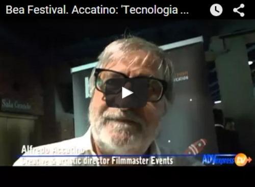 Bea Festival, Accatino ad ADVexpressTv: 'Gli eventi? Un mix di comunicazione, tecnologia ed emozione